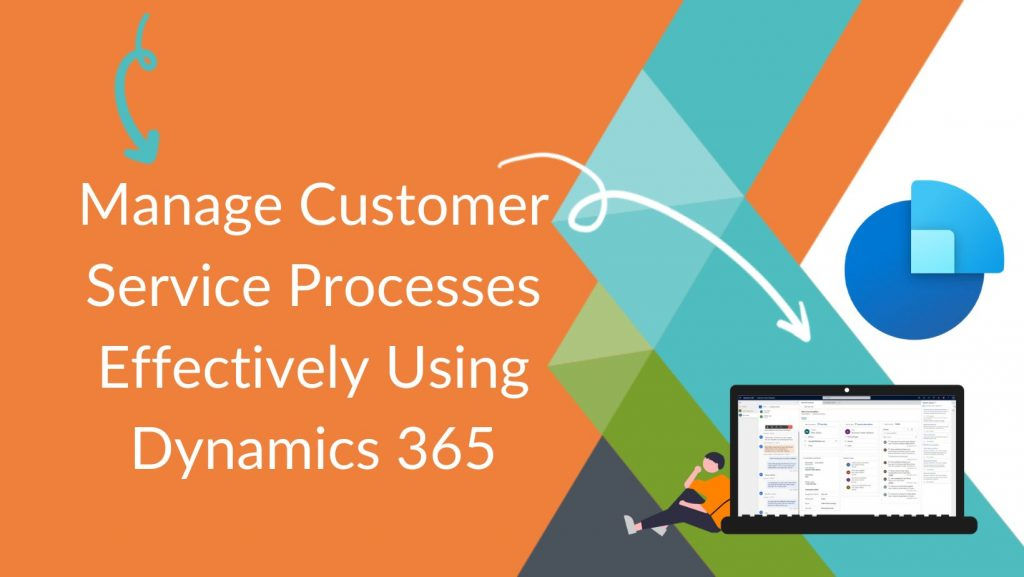 Customer Service - Dynamics 365 Blog Cover