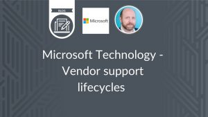 Microsoft Technology Vendor Support Lifecycles