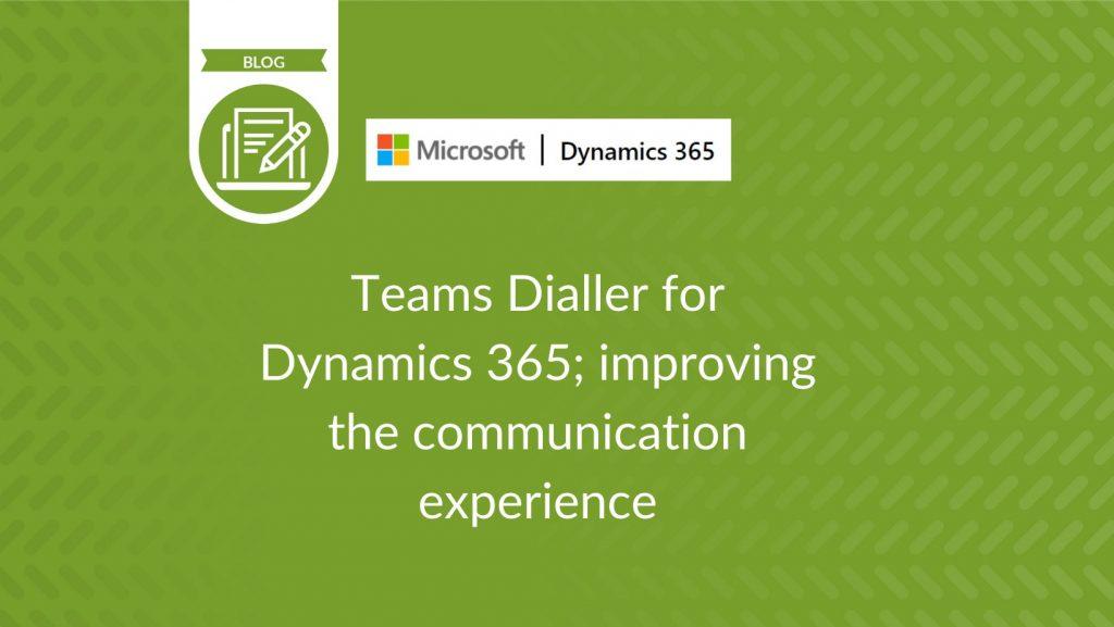 Teams Dialler for Dynamics 365