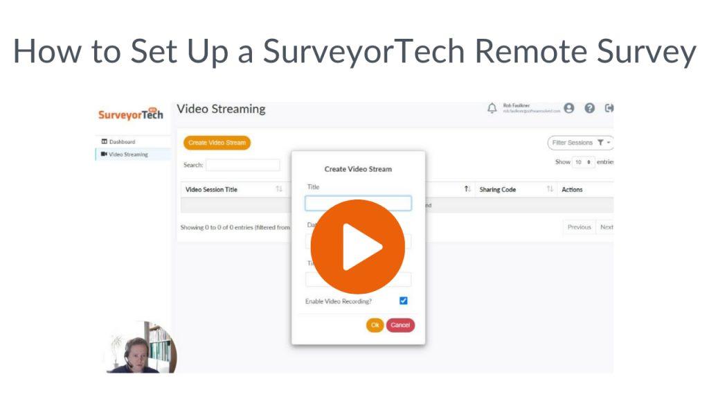 SurveyorTech - how to set up a remote survey