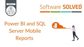 Power BI and SQL Server Mobile Reports