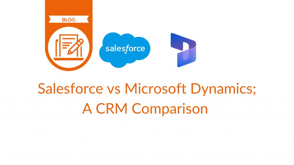 Salesforce vs Microsoft Dynamics - blog cover