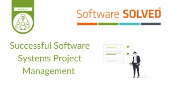 Successful Software Systems Project Management Webinar