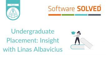 Undergraduate Placement Insight Linas Albavicius