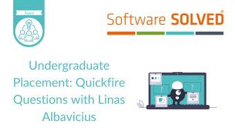 Undergraduate Placement Quickfire Questions Linas Albavicius