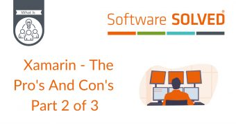 Xamarin - The Pro's And Con's