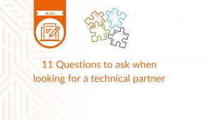 11 Questions to ask when looking for a technical partner - blog cover