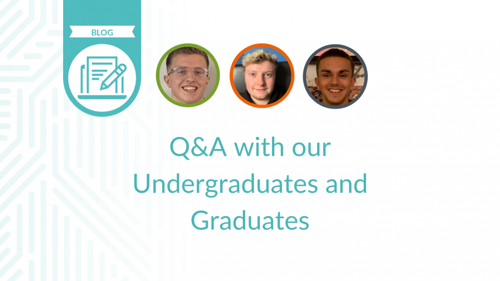 Q&A with our Undergraduates and Graduates