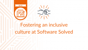 Fosting an inclusive culture at Software Solved - blog cover